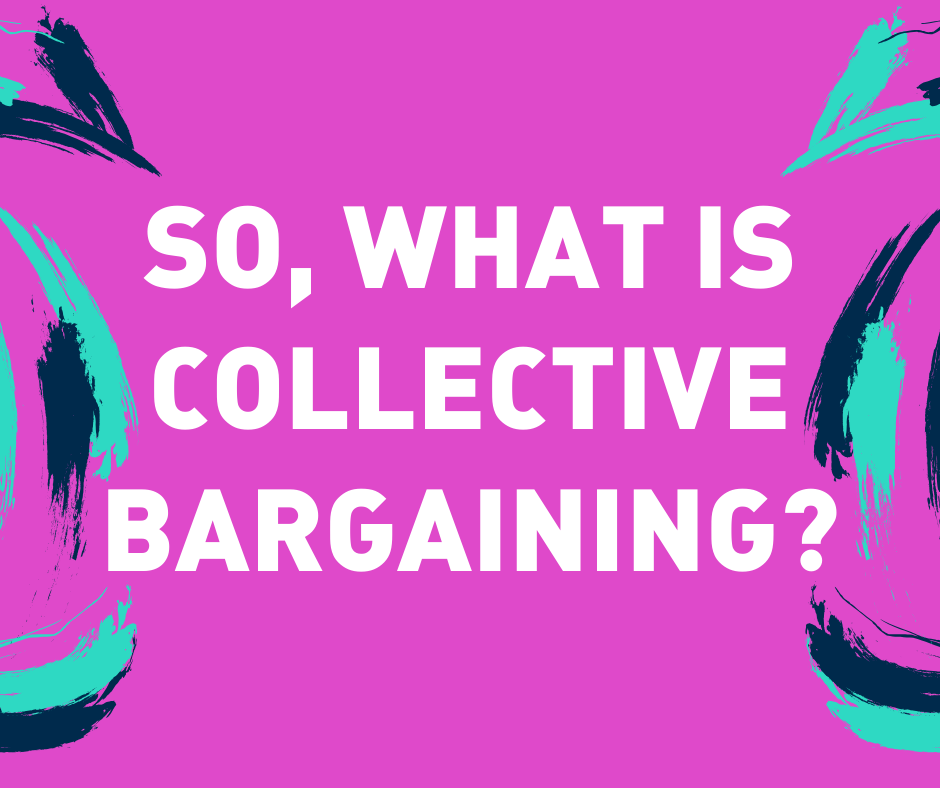 So, what is collective bargaining_